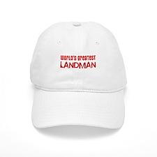 World's Greatest Landman Baseball Cap