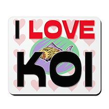 I Love Koi Mousepad