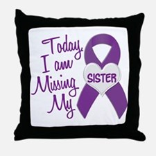 Missing My Sister 1 PURPLE Throw Pillow