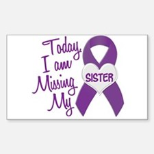 Missing My Sister 1 PURPLE Rectangle Decal
