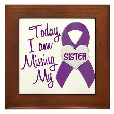 Missing My Sister 1 PURPLE Framed Tile