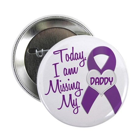 """Missing My Daddy 1 PURPLE 2.25"""" Button (10 pack)"""