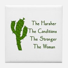 Harsh Conditions Strong Woman Tile Coaster