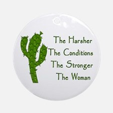 Harsh Conditions Strong Woman Ornament (Round)