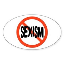 No To Sexism Oval Decal