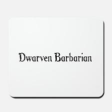 Dwarven Barbarian Mousepad