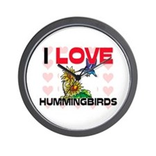 I Love Hummingbirds Wall Clock