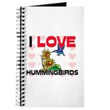 I Love Hummingbirds Journal