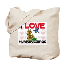 I Love Hummingbirds Tote Bag