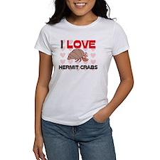 I Love Hermit Crabs Tee
