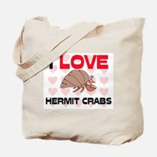 I Love Hermit Crabs Tote Bag