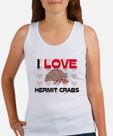 I Love Hermit Crabs Women's Tank Top