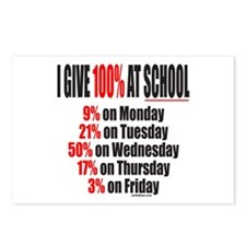 I GIVE 100% AT SCHOOL Postcards (Package of 8)
