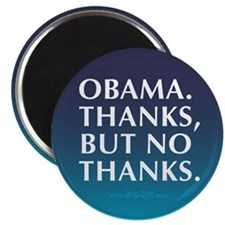 Obama. Thanks But No Thanks Magnet