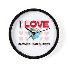I Love Hammerhead Sharks Wall Clock