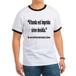 Latin Wicked Laziness Quote (Front) Ringer T