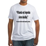 Latin Wicked Laziness Quote (Front) Fitted T-Shirt