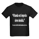 Latin Wicked Laziness Quote (Front) Kids Dark T-Sh