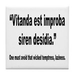 Latin Wicked Laziness Quote Tile Coaster