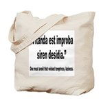Latin Wicked Laziness Quote Tote Bag
