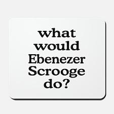 Ebenezer Scrooge Mousepad