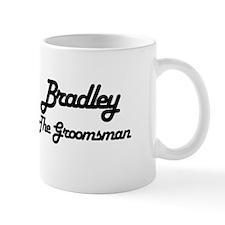 Bradley - The Groomsman Mug