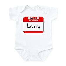 Hello my name is Lara Infant Bodysuit