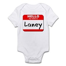 Hello my name is Laney Infant Bodysuit