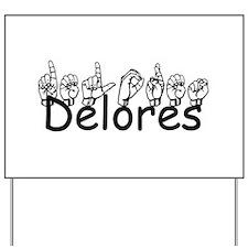 Delores Yard Sign