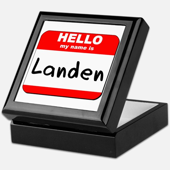 Hello my name is Landen Keepsake Box