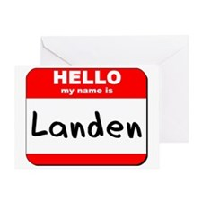 Hello my name is Landen Greeting Card