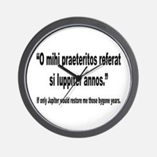 Latin Bygone Years Nostalgia Quote Wall Clock