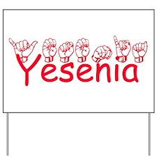 Yesenia Yard Sign