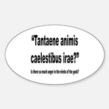 Latin Angry Gods Quote Oval Decal