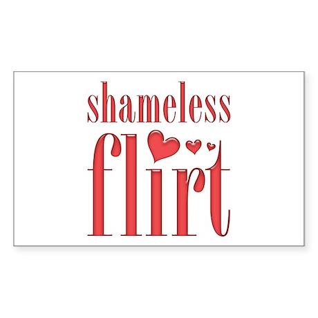 Shameless Flirt Rectangle Sticker