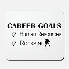 Human Resources Career Goals - Rockstar Mousepad