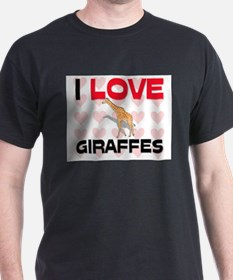I Love Giraffes T-Shirt