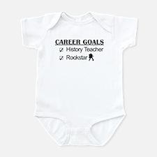 History Teacher Career Goals - Rockstar Infant Bod