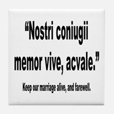 Latin Marriage Alive Quote Tile Coaster