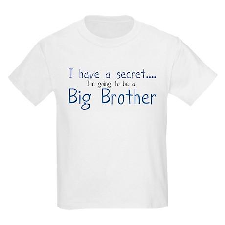 I have a Secret, BIG BROTHER! Kids Light T-Shirt