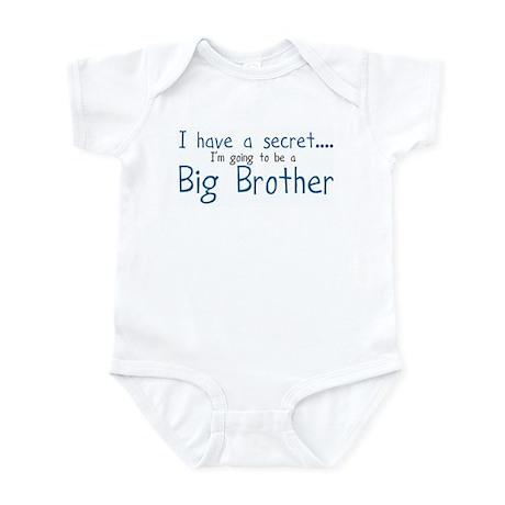 I have a Secret, BIG BROTHER! Infant Bodysuit