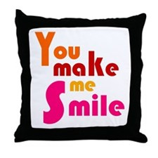 'You Make Me Smile' Throw Pillow