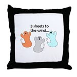 3 SHEETS TO THE WIND Throw Pillow