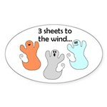 3 SHEETS TO THE WIND Oval Sticker