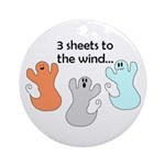 3 SHEETS TO THE WIND Ornament (Round)