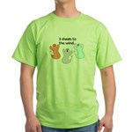 3 SHEETS TO THE WIND Green T-Shirt