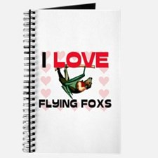 I Love Flying Foxs Journal