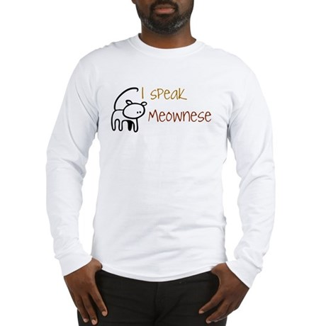 I speak Meownese Long Sleeve T-Shirt