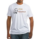 I speak Meownese Fitted T-Shirt