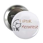 "I speak Meownese 2.25"" Button (10 pack)"